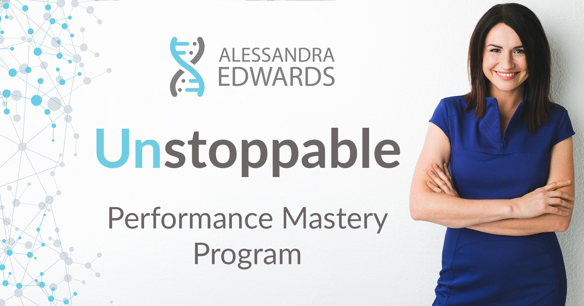 Unstoppable Performance Mastery Program